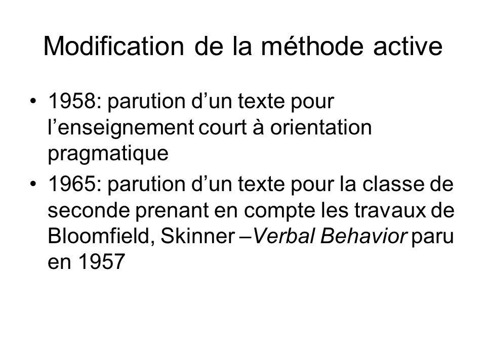 Modification de la méthode active