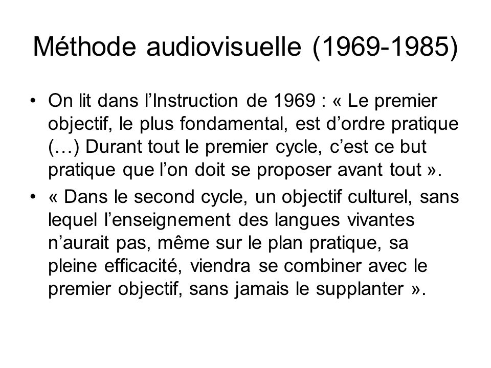 Méthode audiovisuelle (1969-1985)