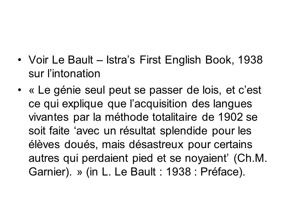 Voir Le Bault – Istra's First English Book, 1938 sur l'intonation