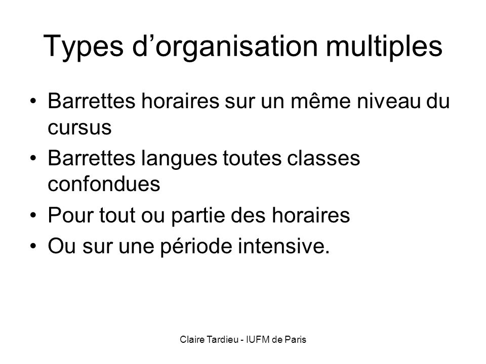 Types d'organisation multiples
