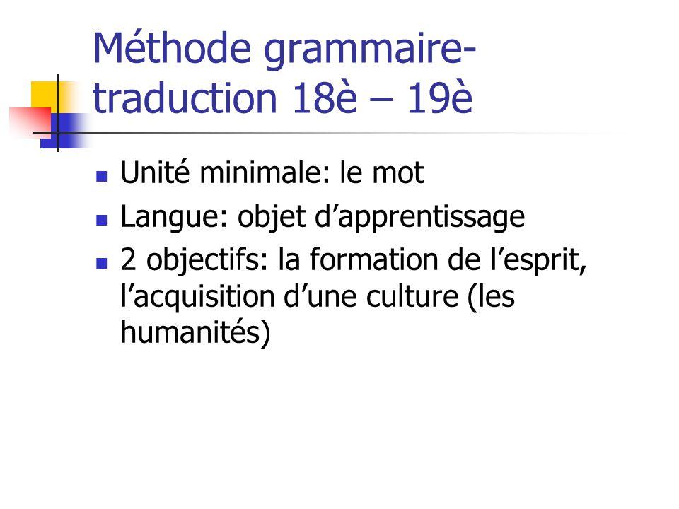 Méthode grammaire-traduction 18è – 19è