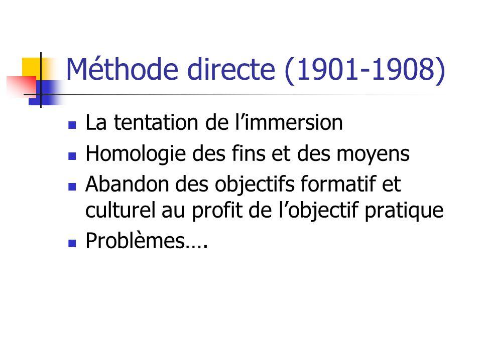 Méthode directe (1901-1908) La tentation de l'immersion