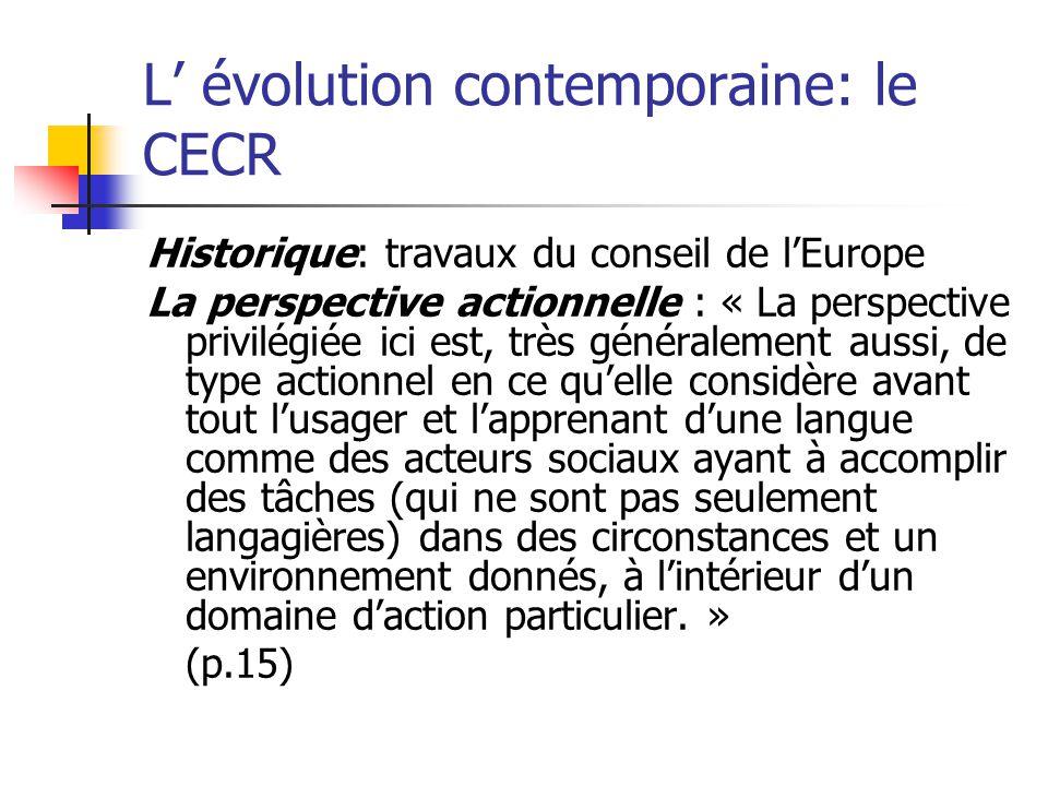 L' évolution contemporaine: le CECR