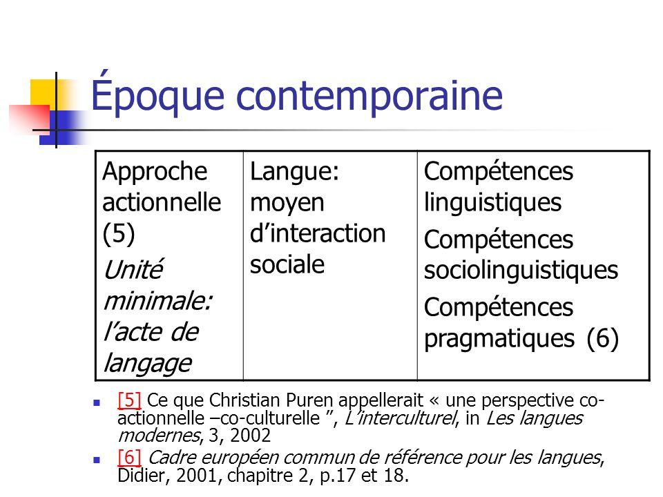 Époque contemporaine Approche actionnelle (5)