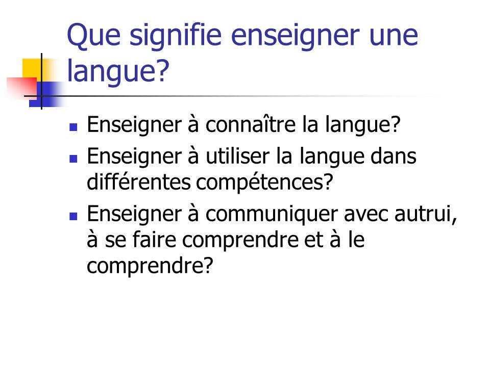 Que signifie enseigner une langue