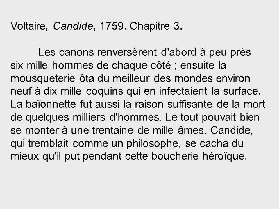 Voltaire, Candide, 1759. Chapitre 3.