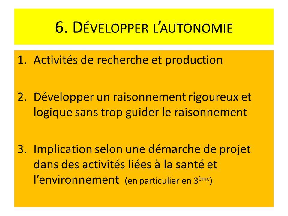 6. Développer l'autonomie