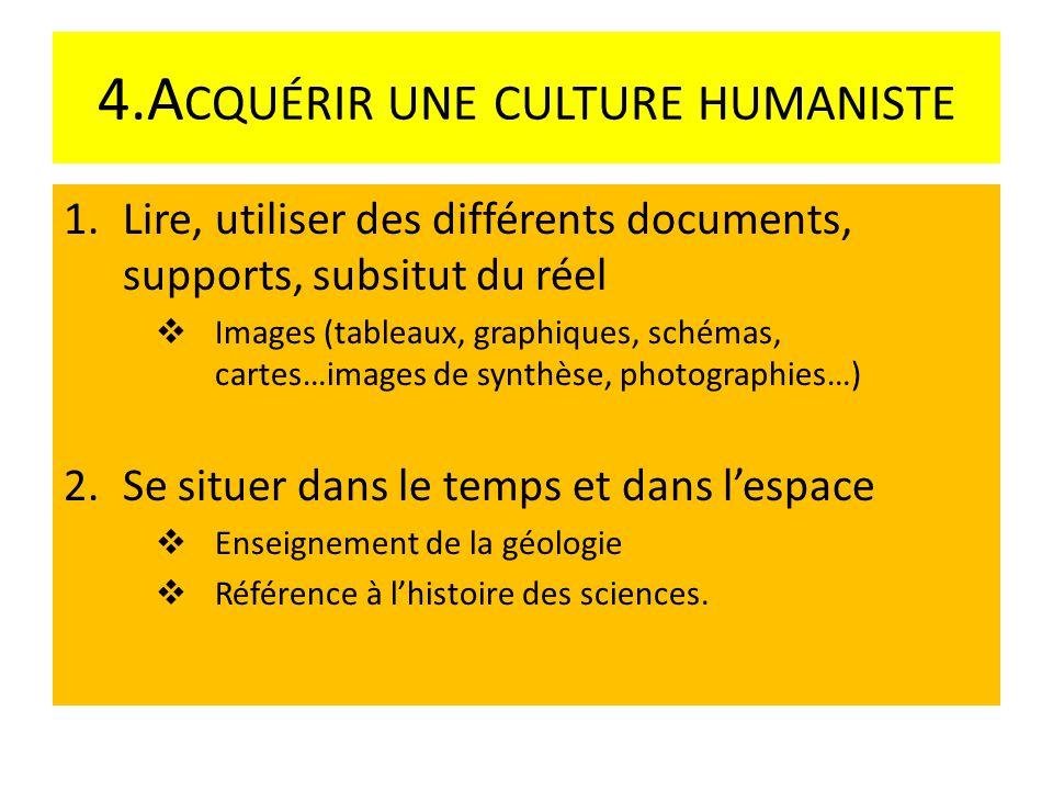 4.Acquérir une culture humaniste