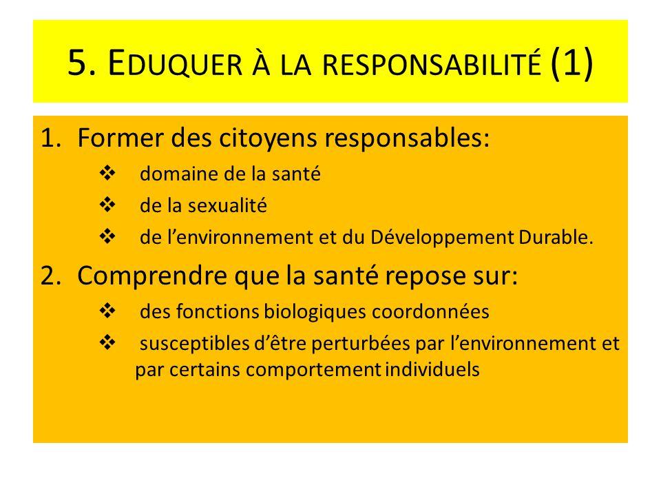 5. Eduquer à la responsabilité (1)