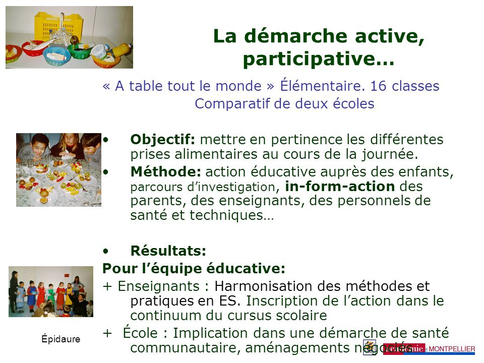 La démarche active, participative…