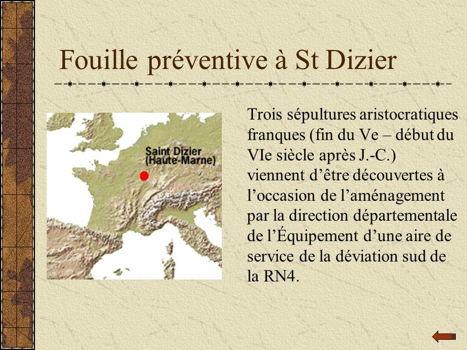 Fouille préventive à St Dizier