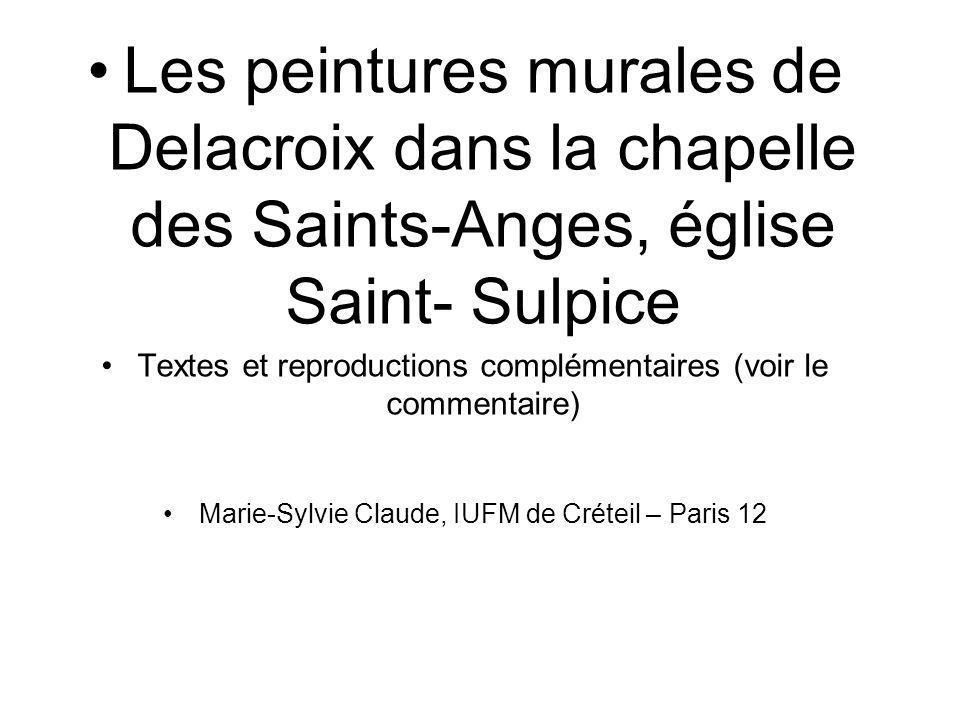 Les peintures murales de Delacroix dans la chapelle des Saints-Anges, église Saint- Sulpice