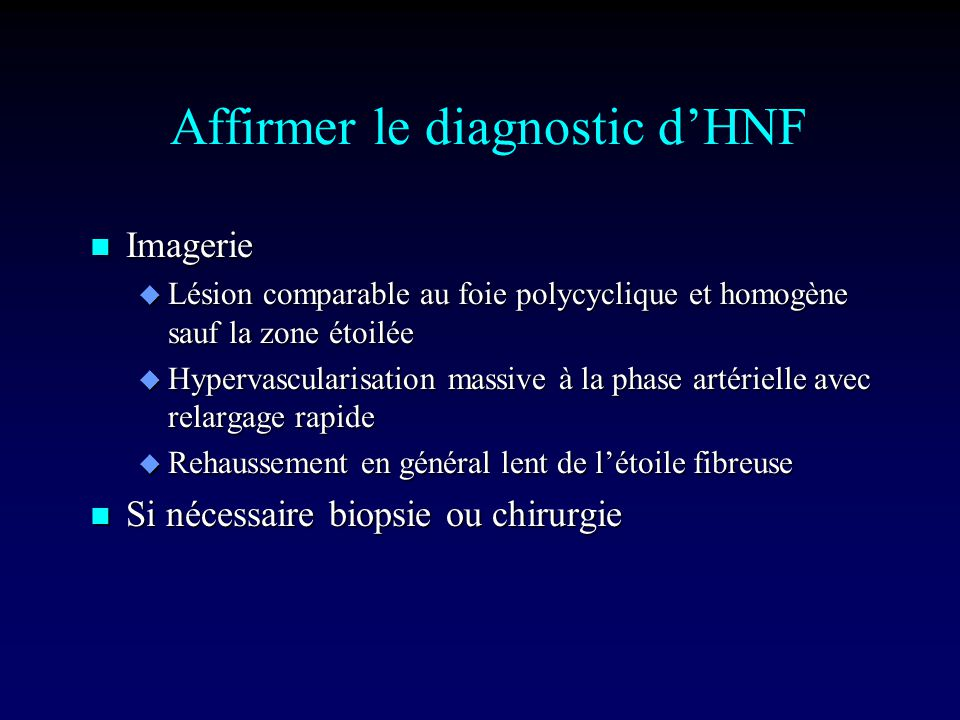 Affirmer le diagnostic d'HNF