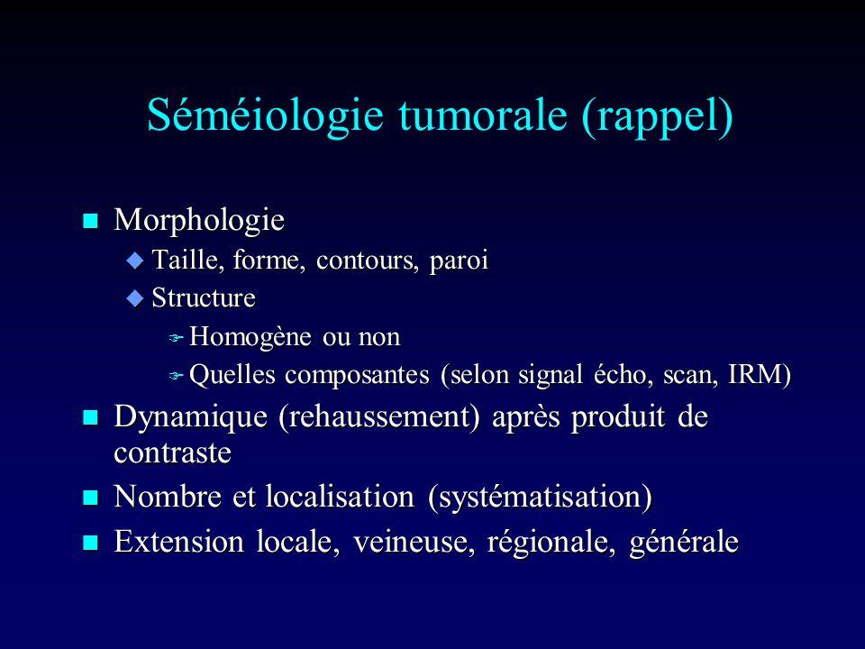 Séméiologie tumorale (rappel)