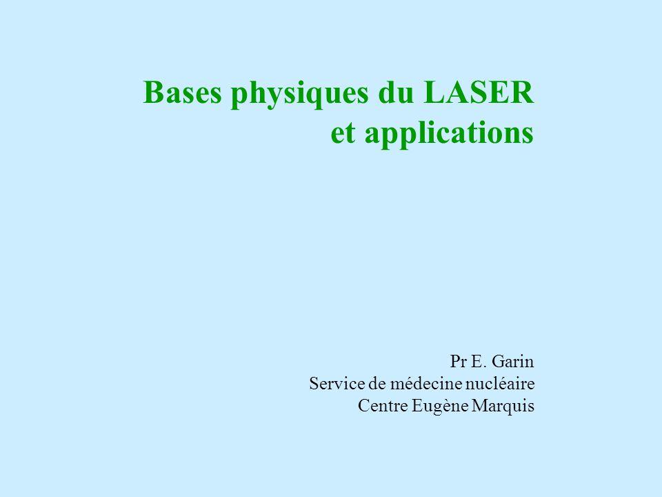 Bases physiques du LASER et applications