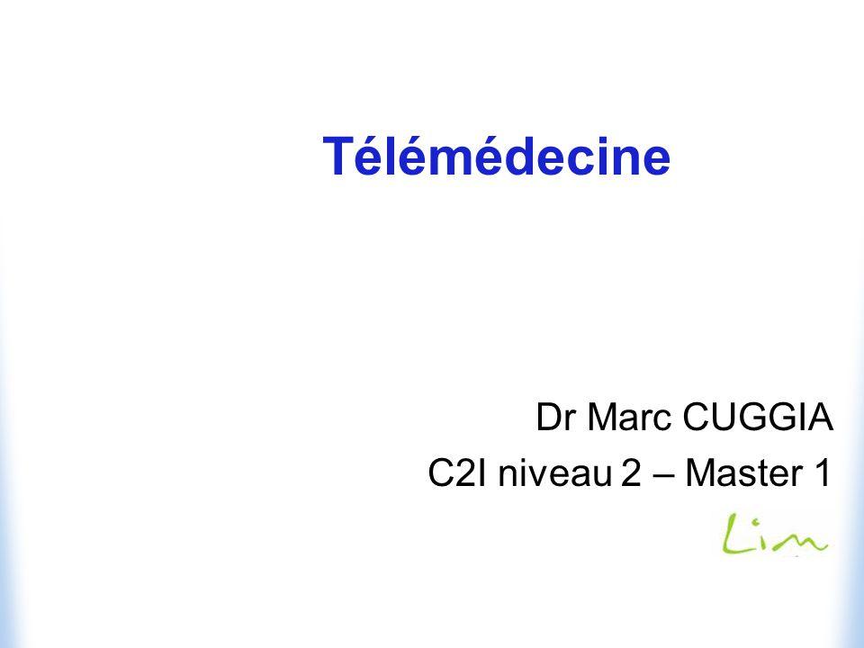 Dr Marc CUGGIA C2I niveau 2 – Master 1