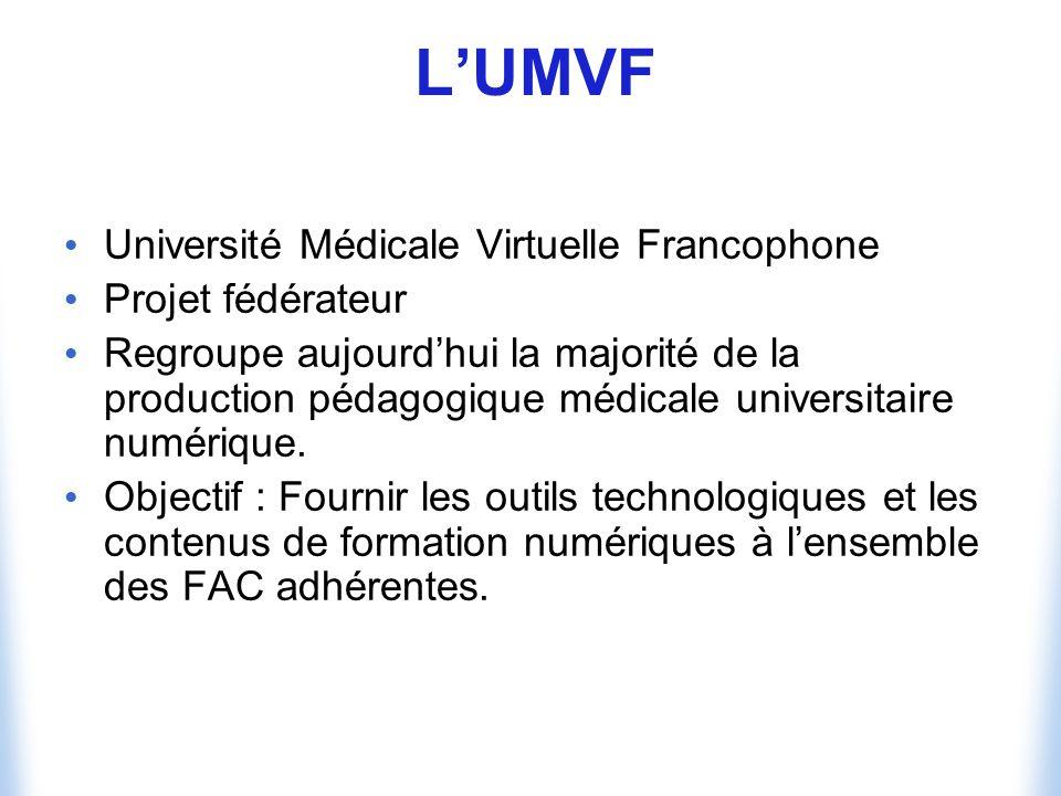L'UMVF Université Médicale Virtuelle Francophone Projet fédérateur