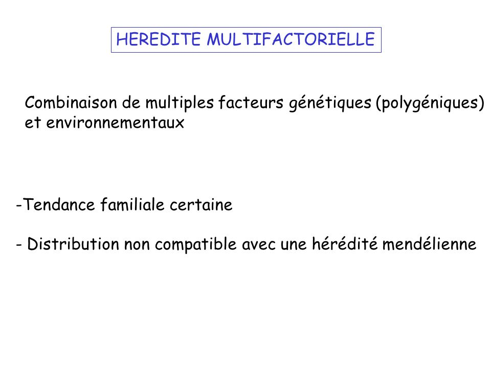HEREDITE MULTIFACTORIELLE