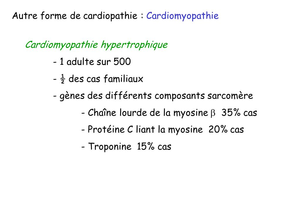 Autre forme de cardiopathie : Cardiomyopathie