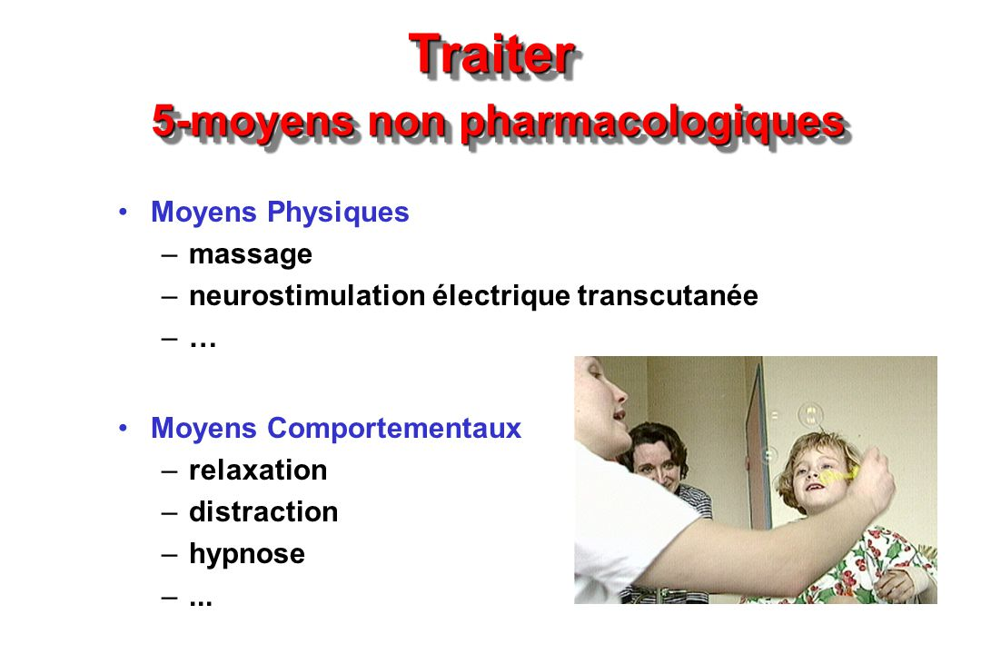 Traiter 5-moyens non pharmacologiques