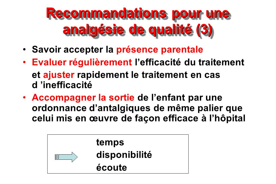 Recommandations pour une analgésie de qualité (3)
