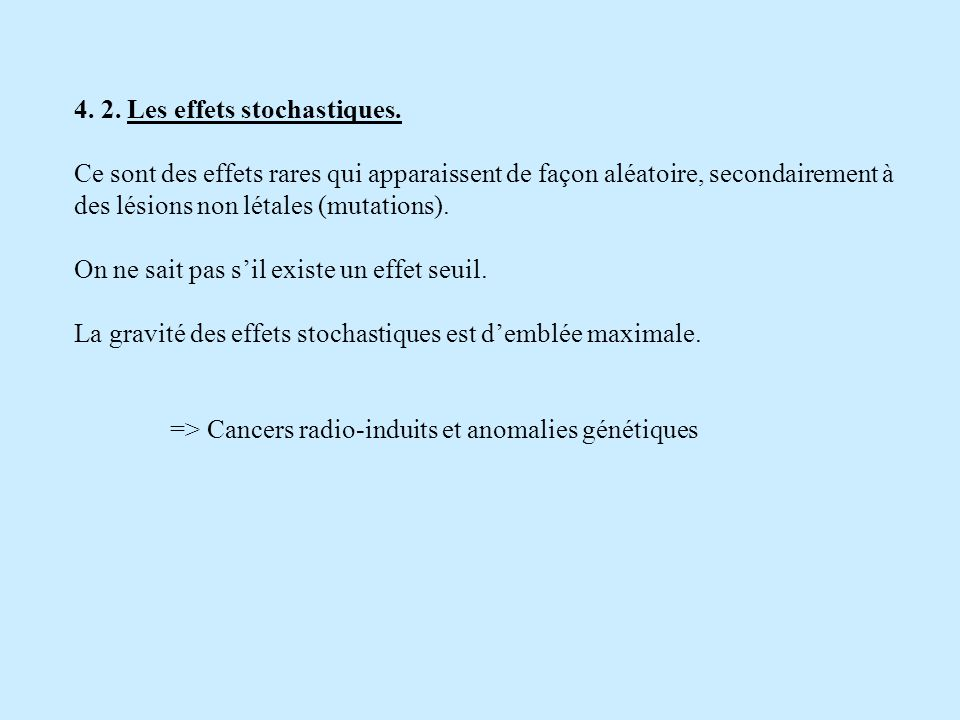 4. 2. Les effets stochastiques.