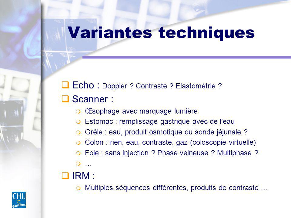 Variantes techniques Echo : Doppler Contraste Elastométrie