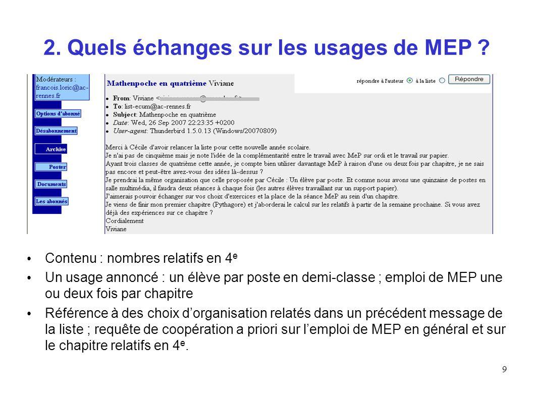 2. Quels échanges sur les usages de MEP