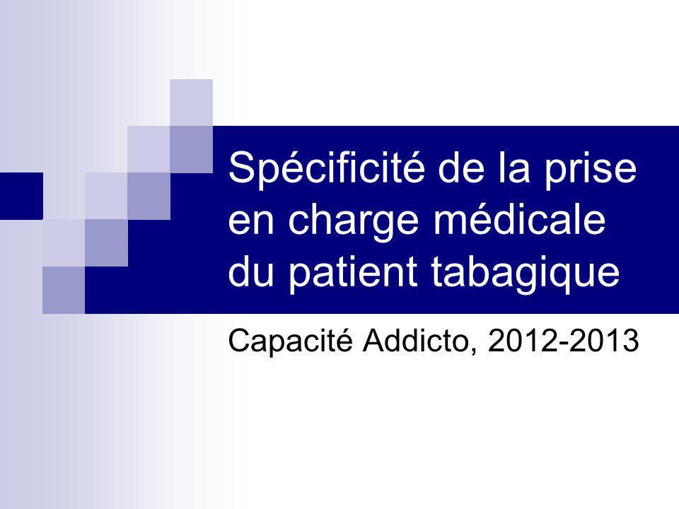 Spécificité de la prise en charge médicale du patient tabagique