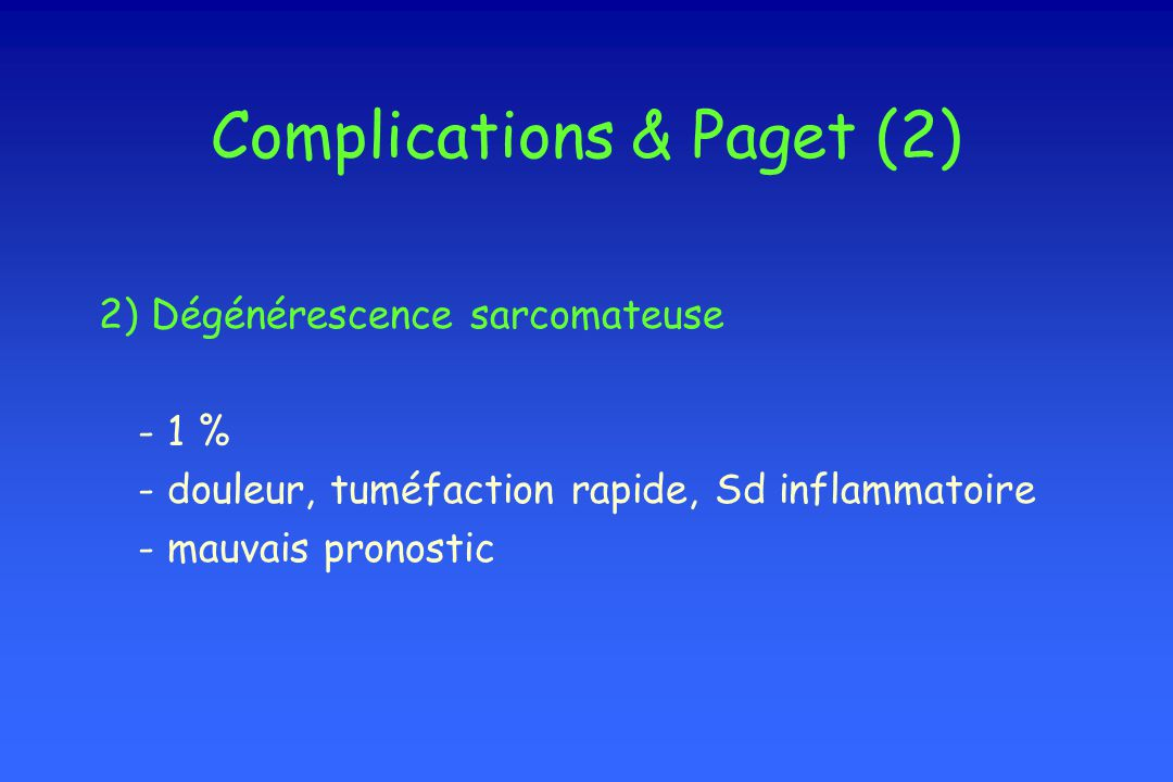 Complications & Paget (2)