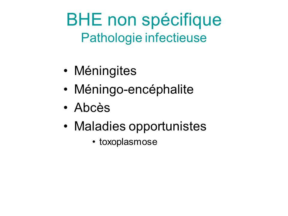 BHE non spécifique Pathologie infectieuse
