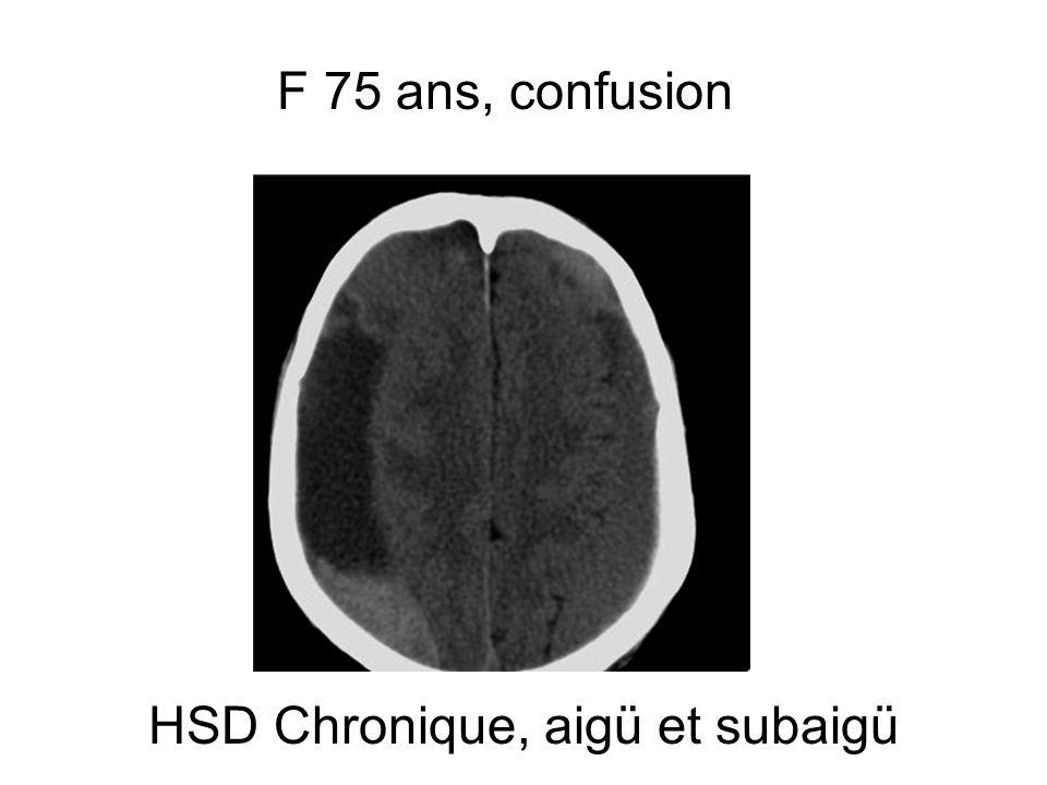 HSD Chronique, aigü et subaigü