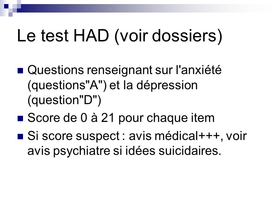 Le test HAD (voir dossiers)