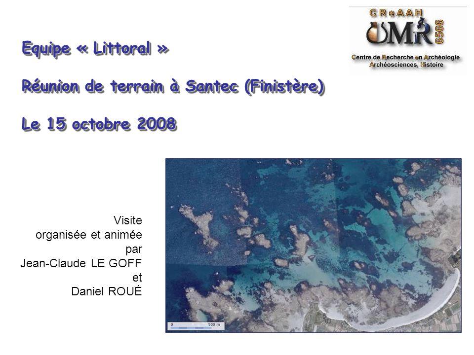 Réunion de terrain à Santec (Finistère) Le 15 octobre 2008