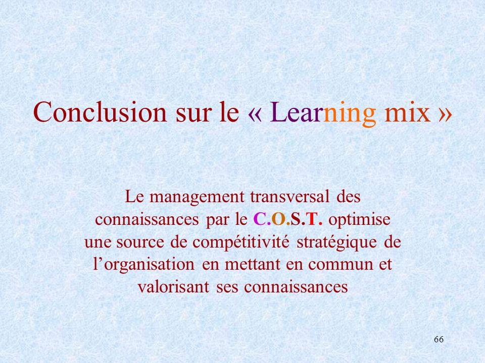 Conclusion sur le « Learning mix »