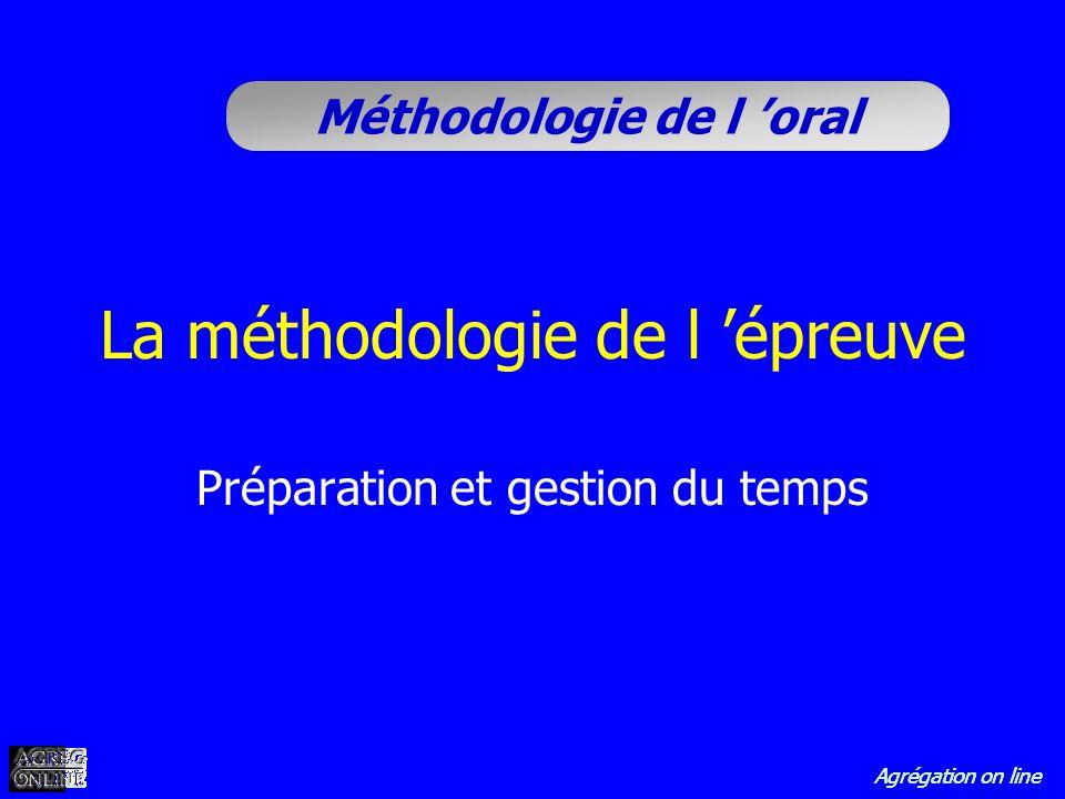 La méthodologie de l 'épreuve