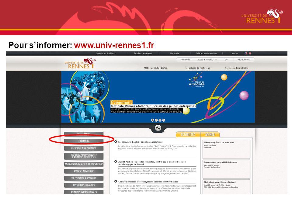 Pour s'informer: www.univ-rennes1.fr