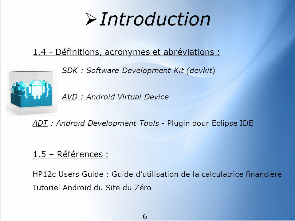 Introduction 1.4 - Définitions, acronymes et abréviations : SDK : Software Development Kit (devkit)