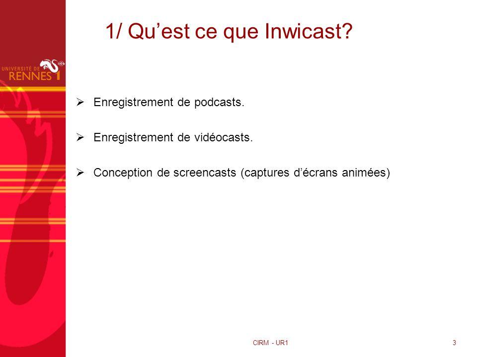 1/ Qu'est ce que Inwicast
