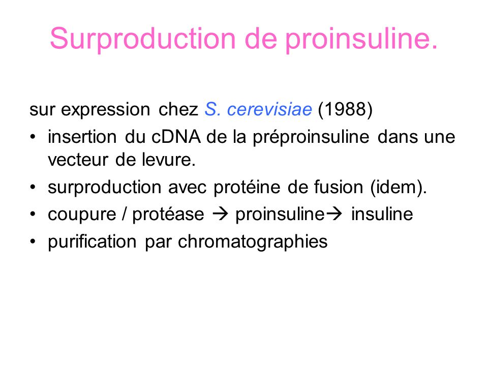 Surproduction de proinsuline.