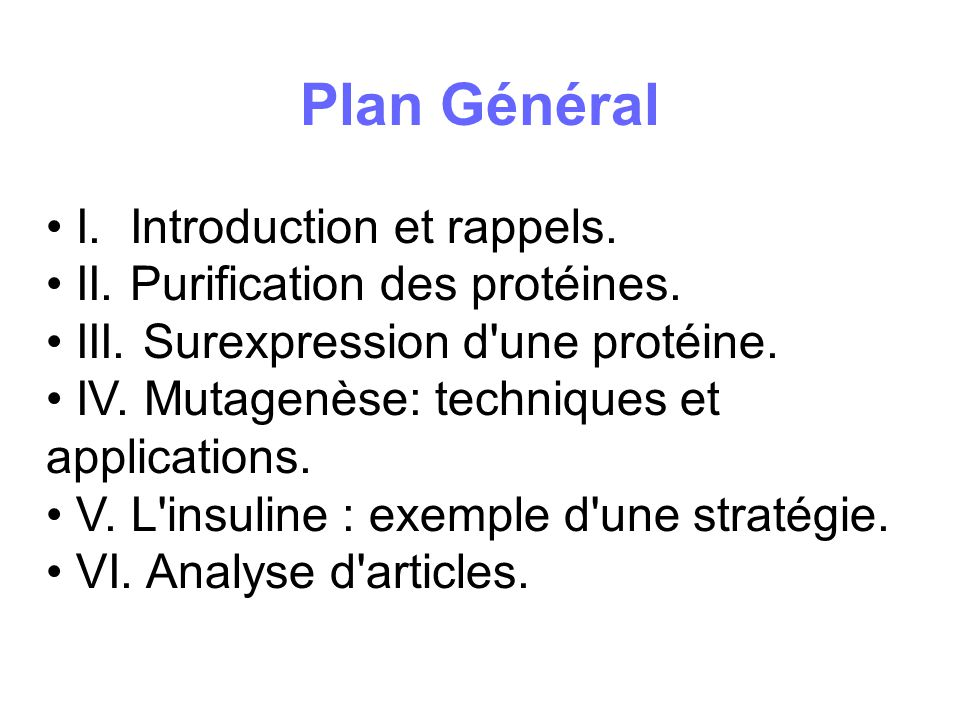Plan Général I. Introduction et rappels.