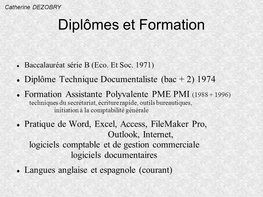 Diplômes et Formation Diplôme Technique Documentaliste (bac + 2) 1974