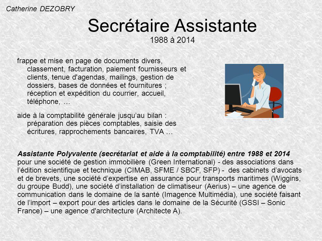 Secrétaire Assistante 1988 à 2014