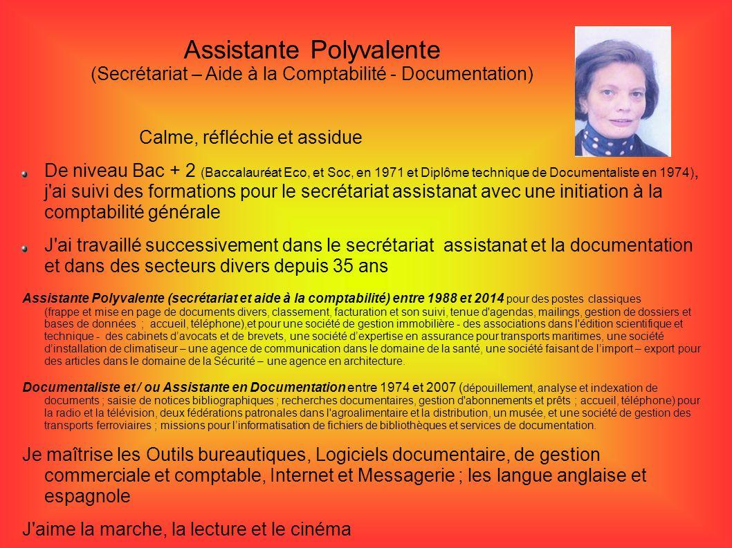 Assistante Polyvalente (Secrétariat – Aide à la Comptabilité - Documentation)