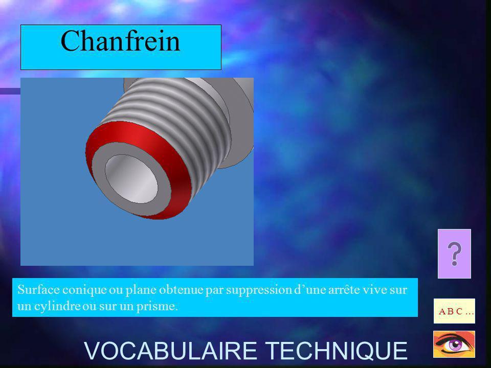 Chanfrein VOCABULAIRE TECHNIQUE