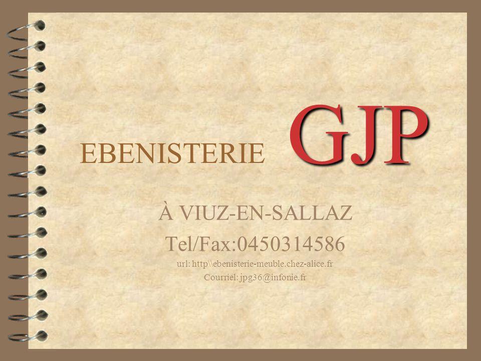 EBENISTERIE GJP À VIUZ-EN-SALLAZ Tel/Fax:0450314586