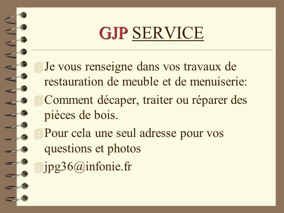 GJP SERVICE Je vous renseigne dans vos travaux de restauration de meuble et de menuiserie: Comment décaper, traiter ou réparer des pièces de bois.