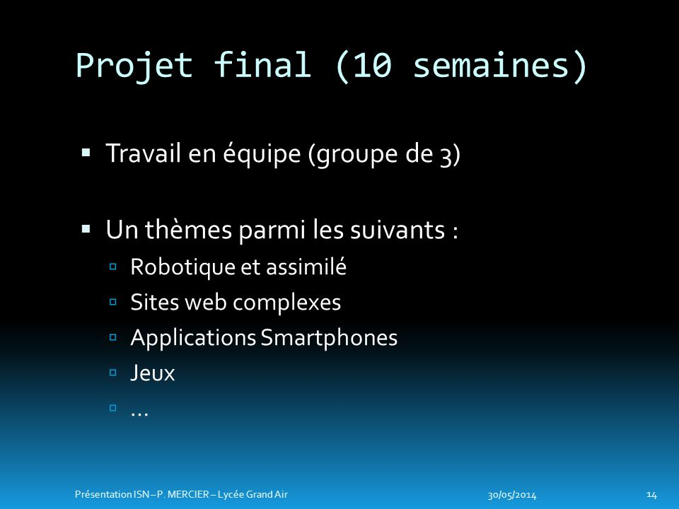 Projet final (10 semaines)
