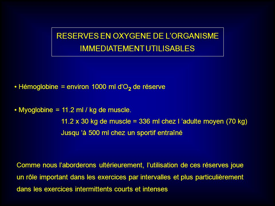 RESERVES EN OXYGENE DE L'ORGANISME IMMEDIATEMENT UTILISABLES
