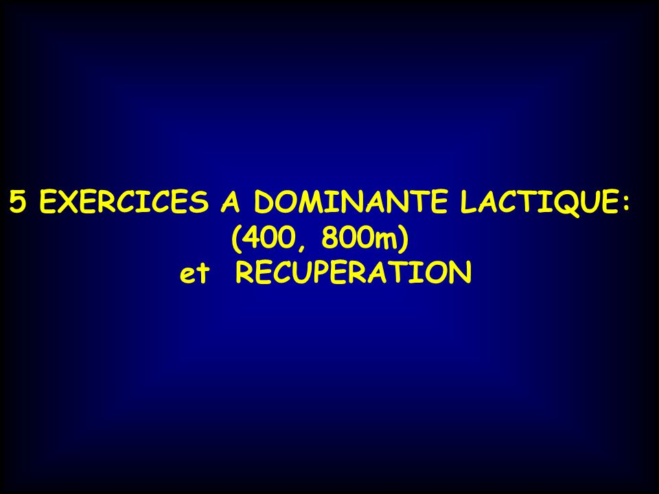 5 EXERCICES A DOMINANTE LACTIQUE: